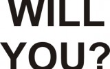 WILL YOU-